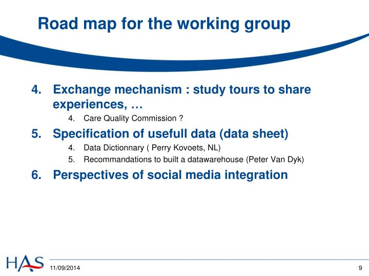 Road map for the working group