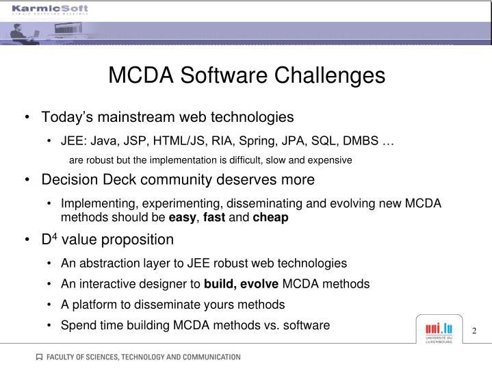 Mcda software challenges