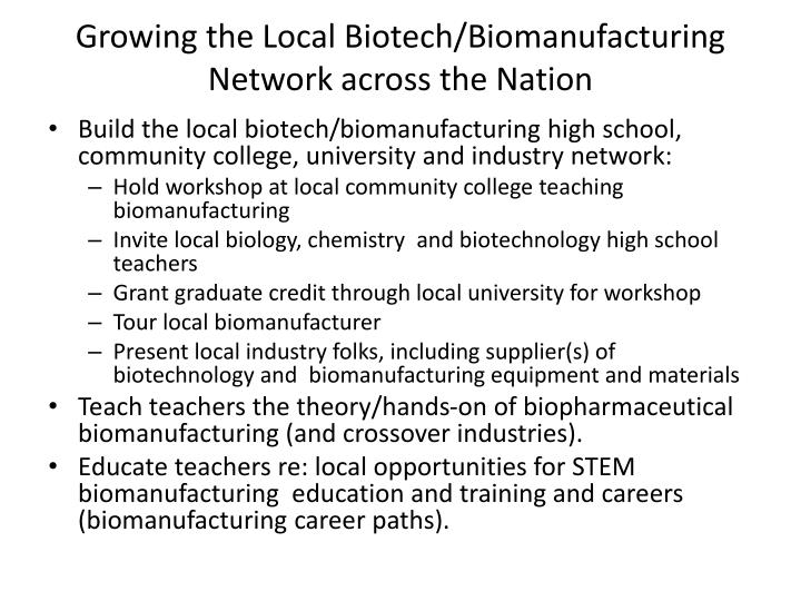 Growing the Local Biotech/Biomanufacturing