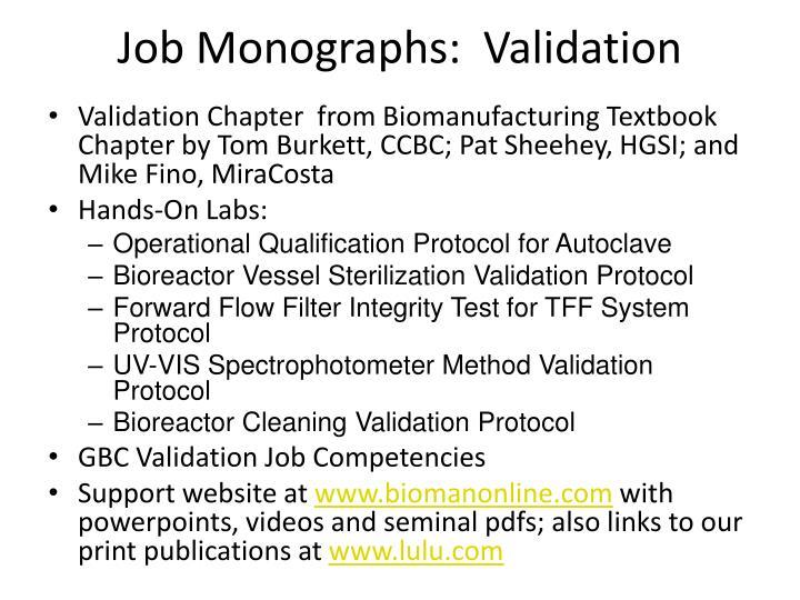 Job Monographs:  Validation