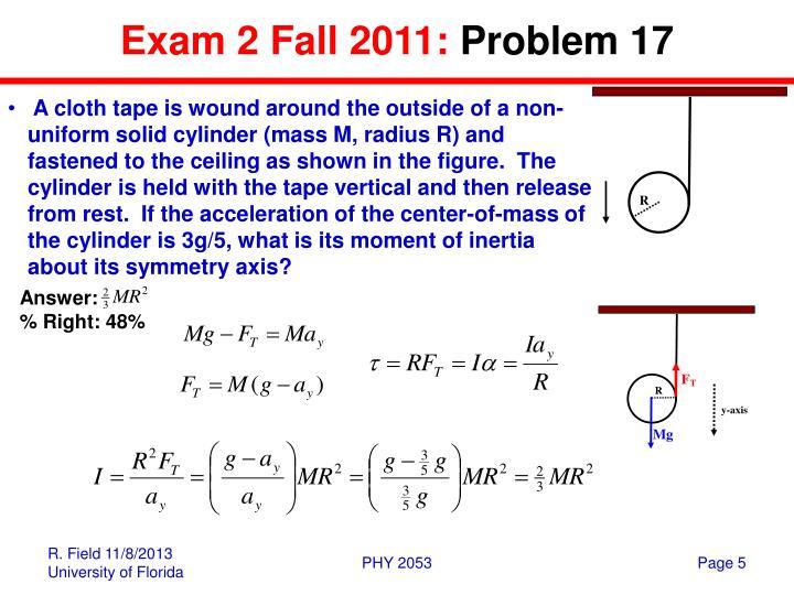 Exam 2 Fall 2011: