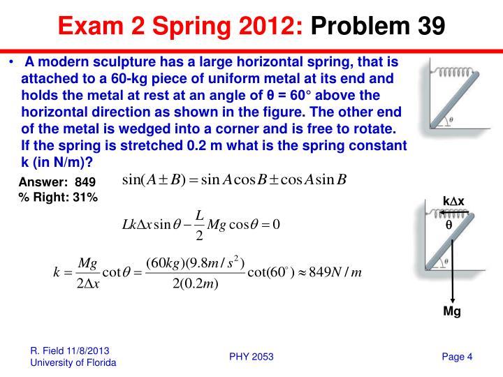 Exam 2 Spring 2012: