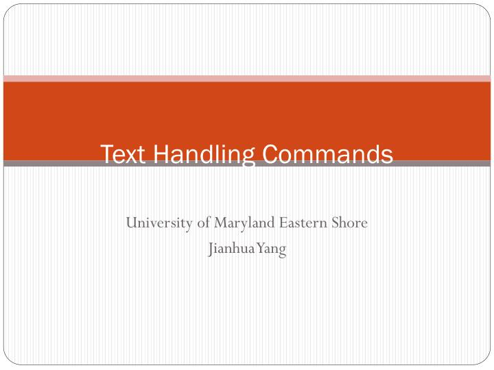 Text handling commands