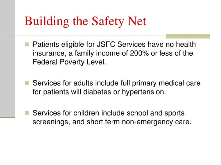 Building the Safety Net