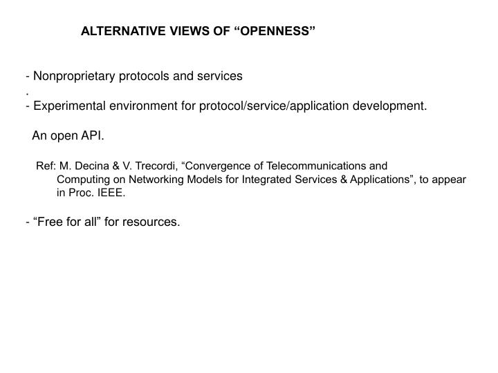 """ALTERNATIVE VIEWS OF """"OPENNESS"""""""