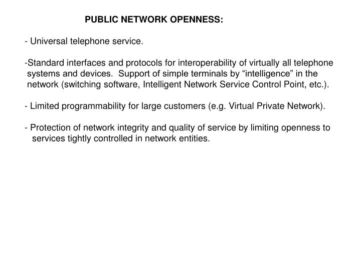 PUBLIC NETWORK OPENNESS:
