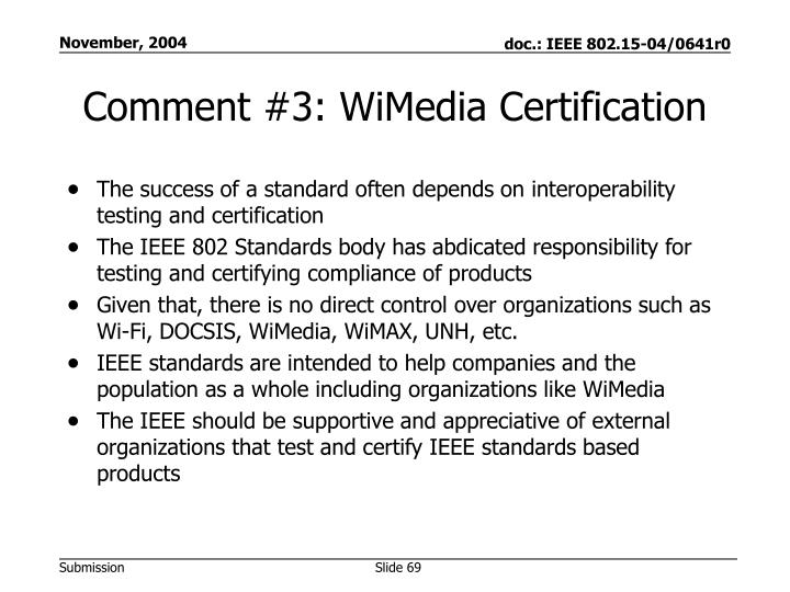 Comment #3: WiMedia Certification