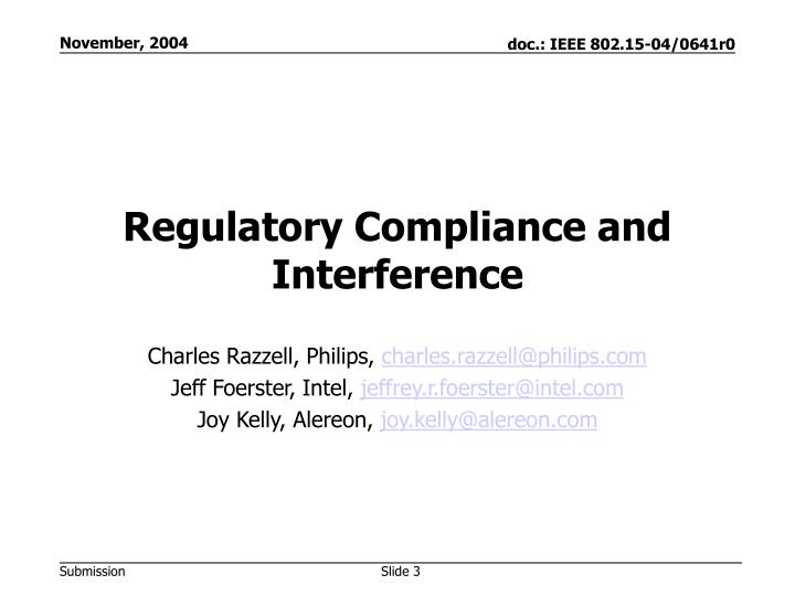 Regulatory compliance and interference