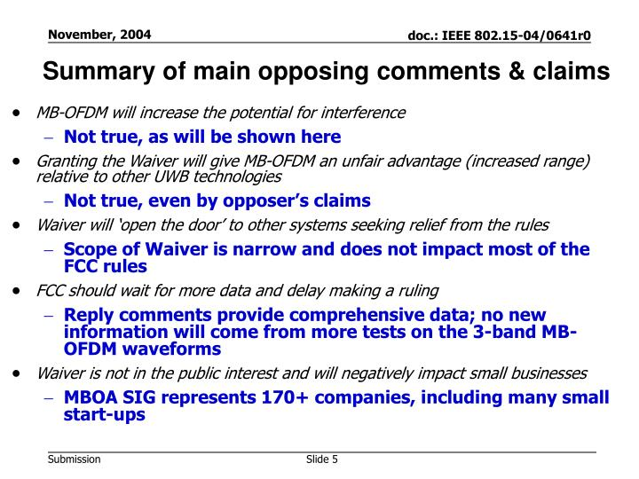 Summary of main opposing comments & claims