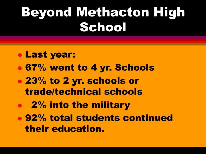 Beyond Methacton High School
