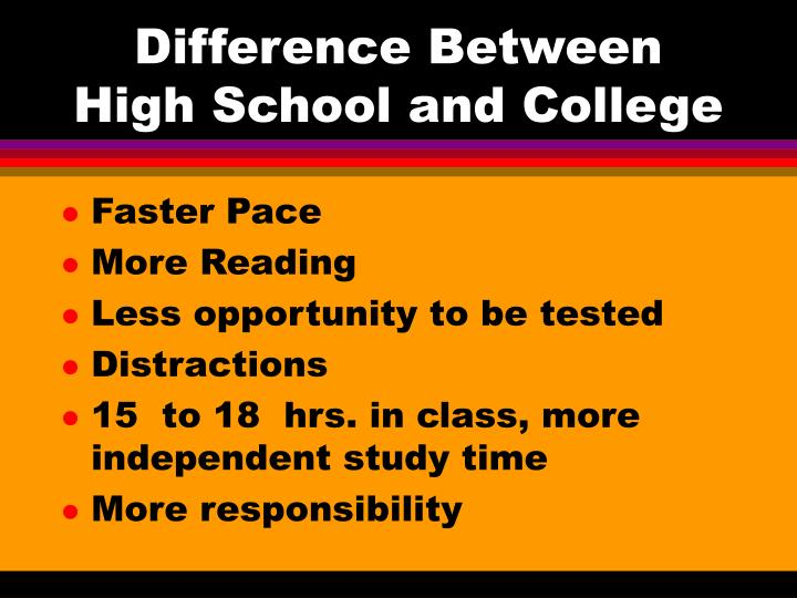 Difference Between High School and College