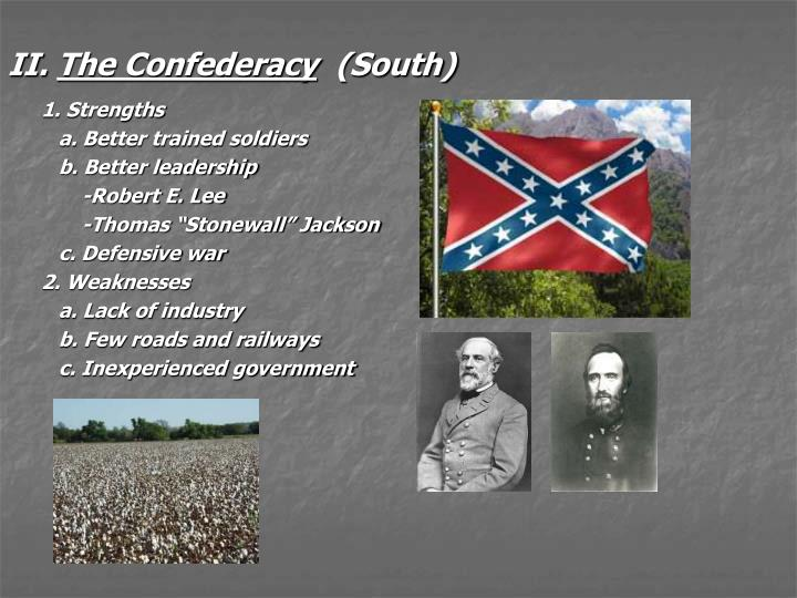 Ii the confederacy south