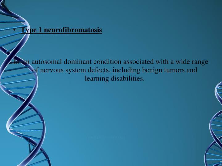 Type 1 neurofibromatosis