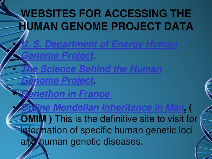 WEBSITES FOR ACCESSING THE HUMAN GENOME PROJECT DATA