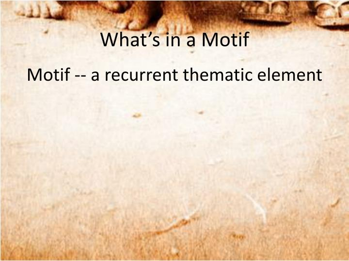 What s in a motif