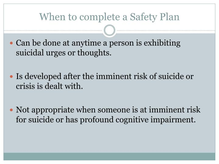 When to complete a Safety Plan