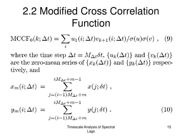 2.2 Modified Cross Correlation Function