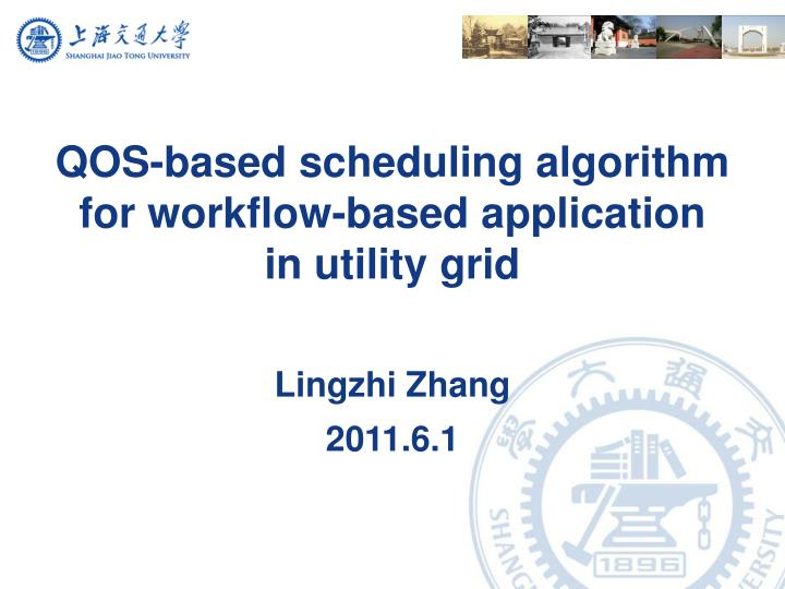 Qos based scheduling algorithm for workflow based application in utility grid