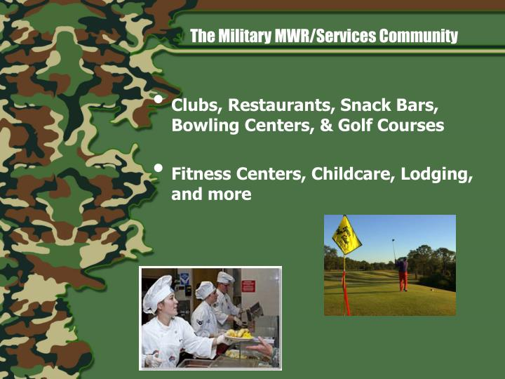 The Military MWR/Services Community