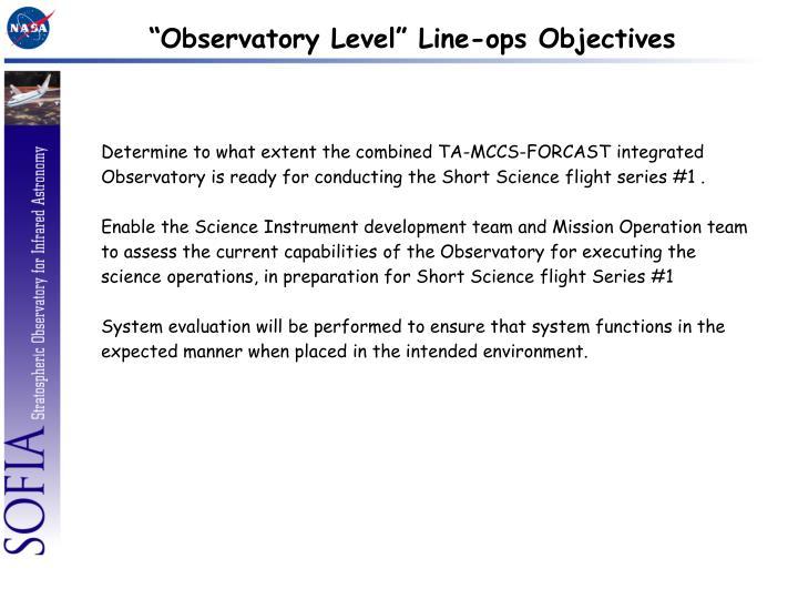 Observatory level line ops objectives