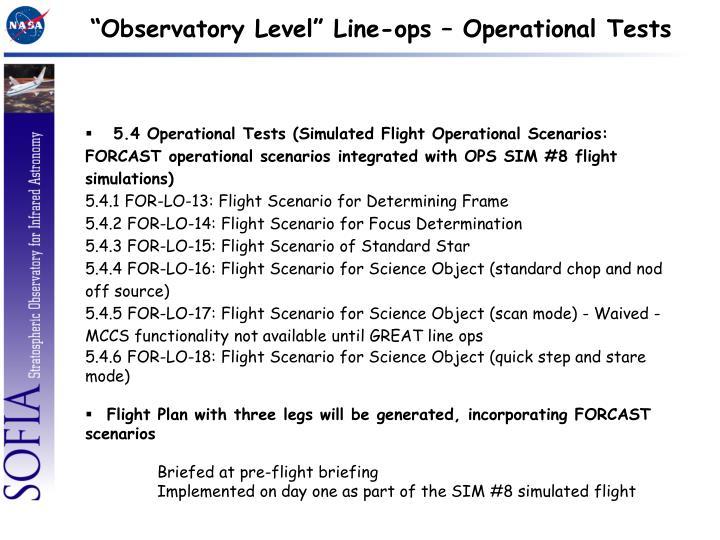 """Observatory Level"" Line-ops – Operational Tests"