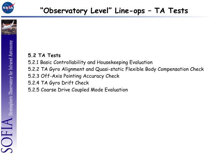 """Observatory Level"" Line-ops – TA Tests"