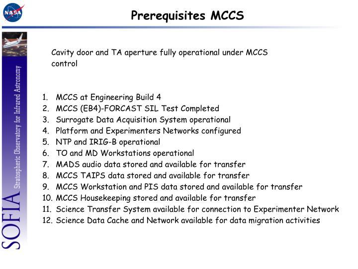 Prerequisites MCCS