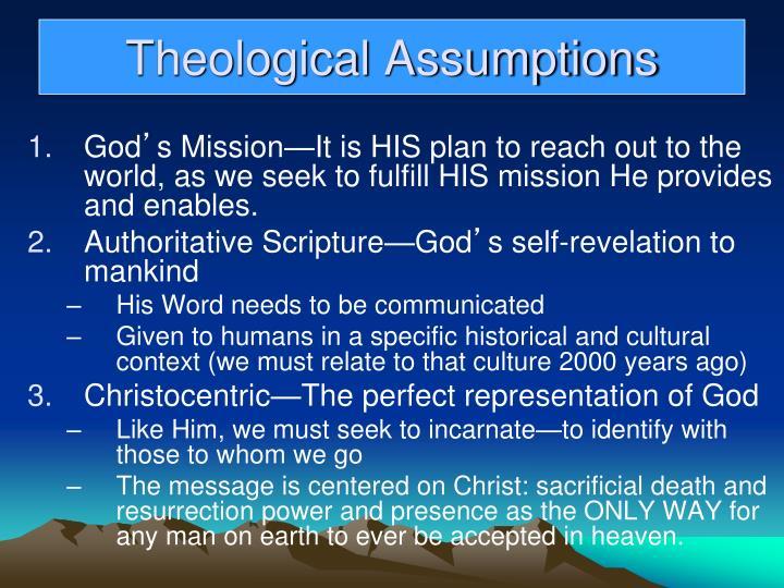 Theological Assumptions