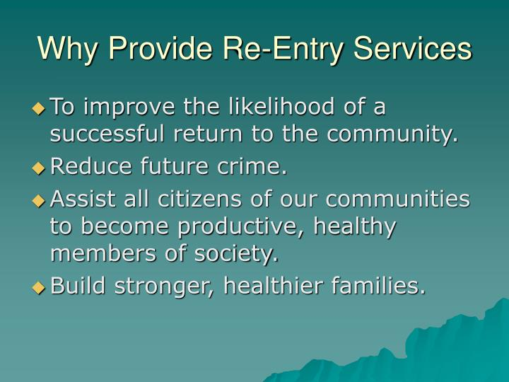 Why Provide Re-Entry Services