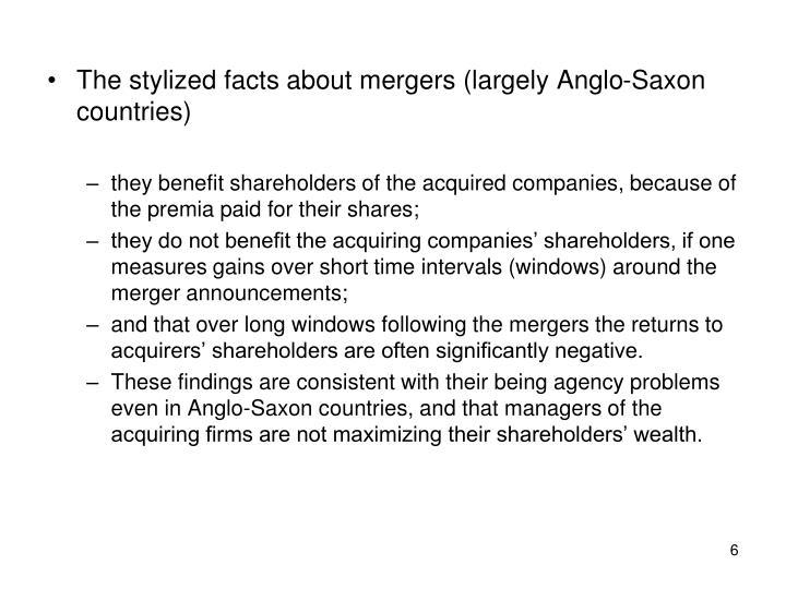 The stylized facts about mergers (largely Anglo-Saxon countries)