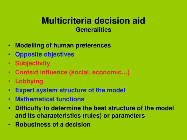 Multicriteria decision aid generalities