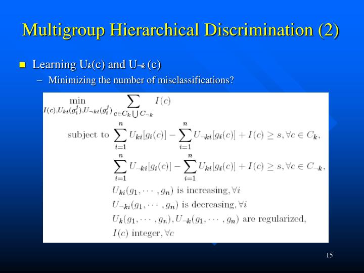 Multigroup Hierarchical Discrimination (2)