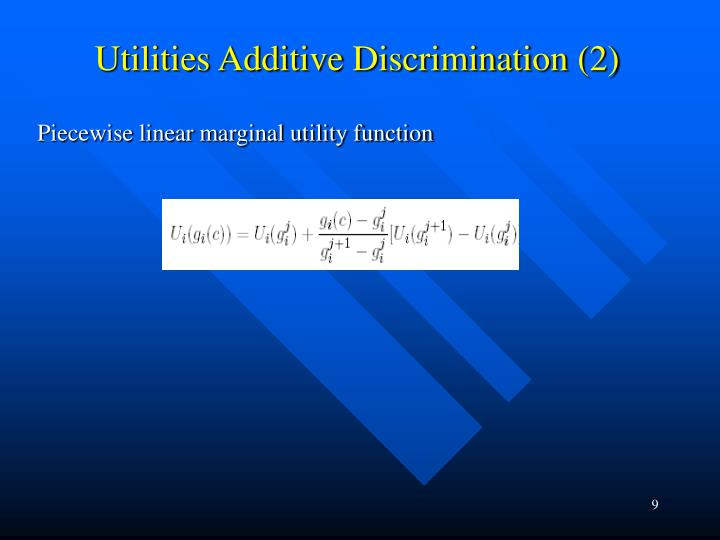 Utilities Additive Discrimination (2)