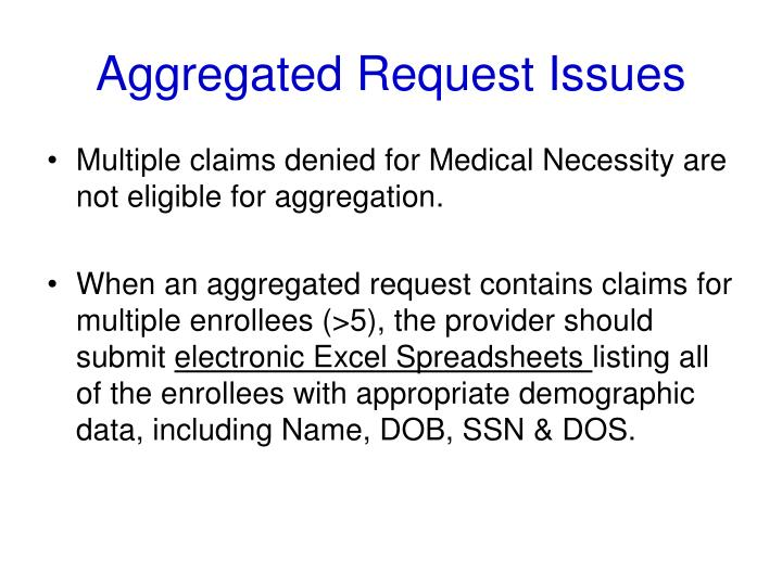 Aggregated Request Issues