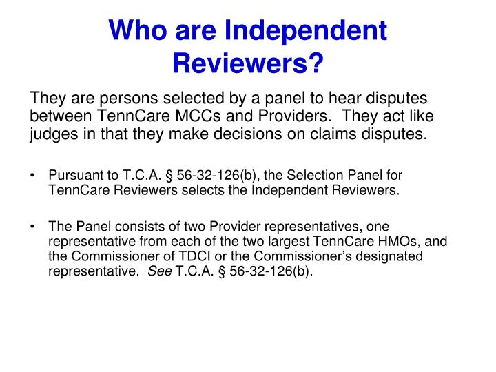 Who are independent reviewers