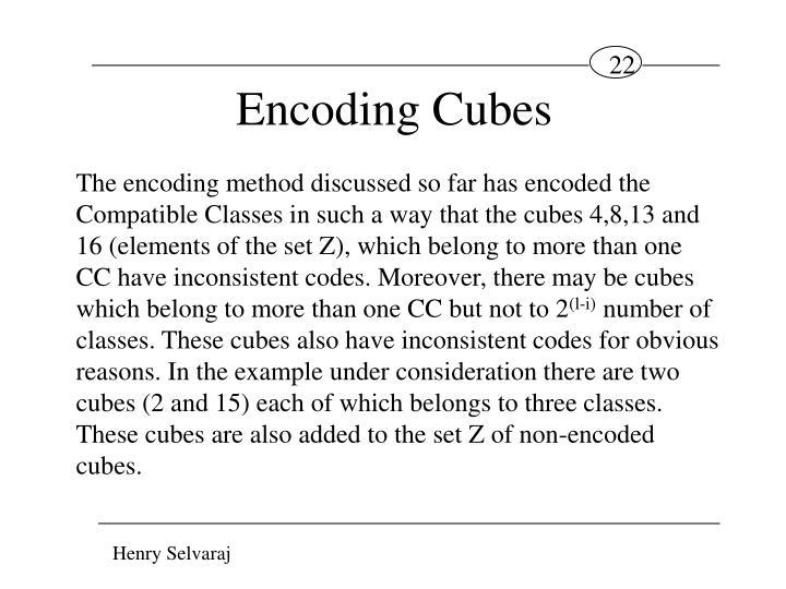 Encoding Cubes