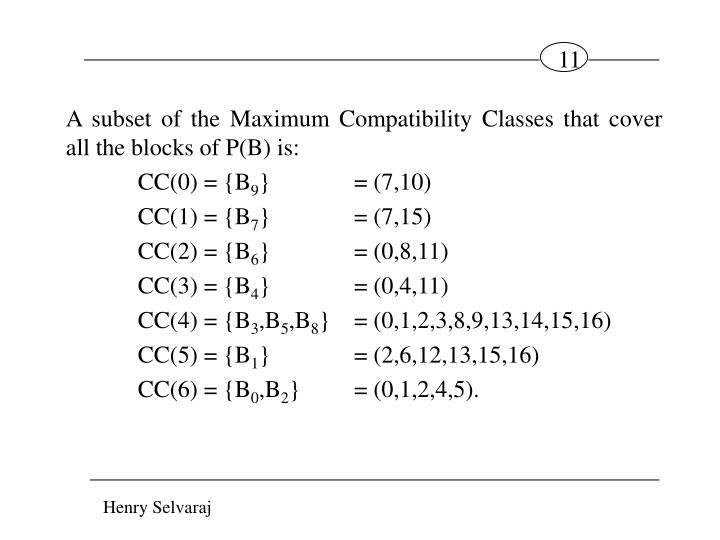 A subset of the Maximum Compatibility Classes that cover all the blocks of P(B) is: