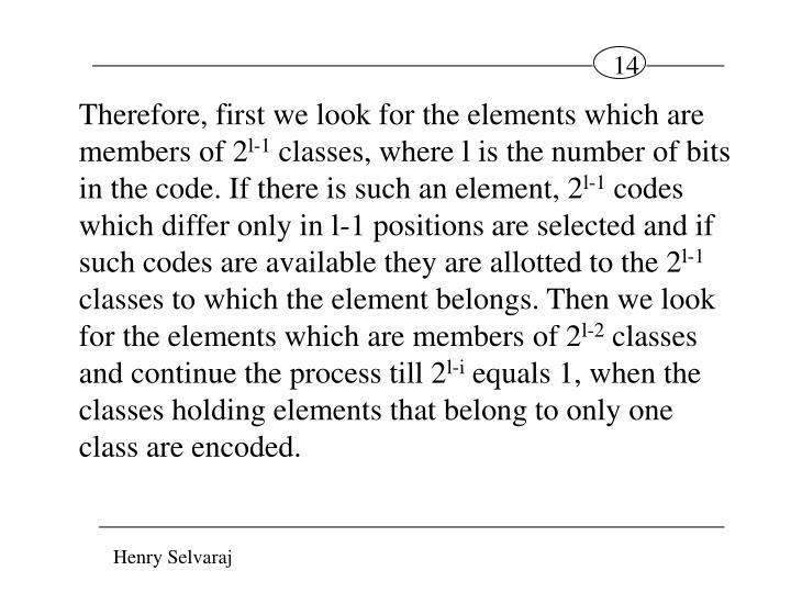 Therefore, first we look for the elements which are members of 2