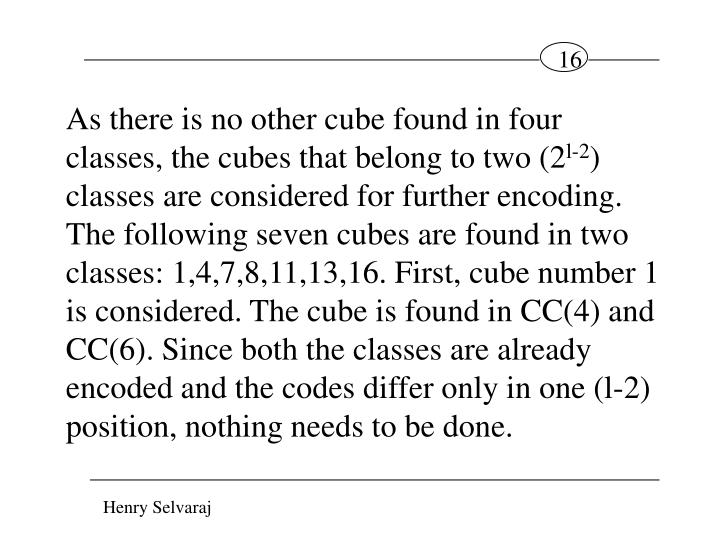 As there is no other cube found in four classes, the cubes that belong to two (2