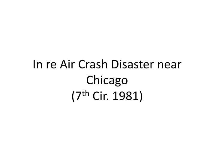 In re air crash disaster near chicago 7 th cir 1981