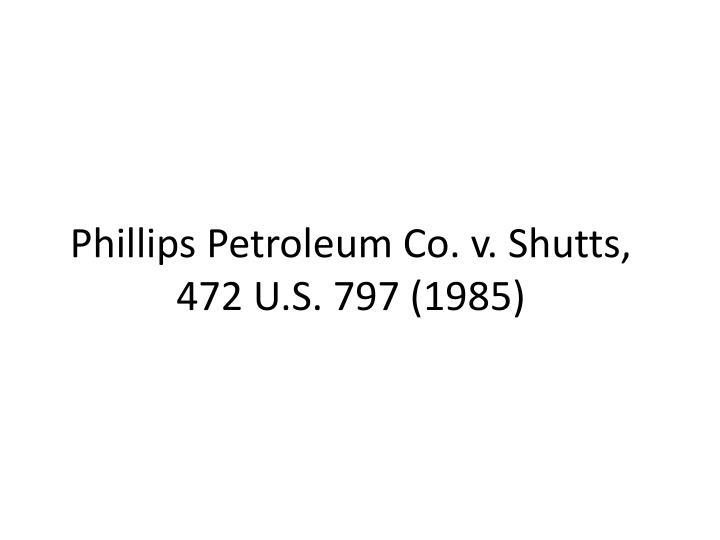 Phillips Petroleum Co. v. Shutts,
