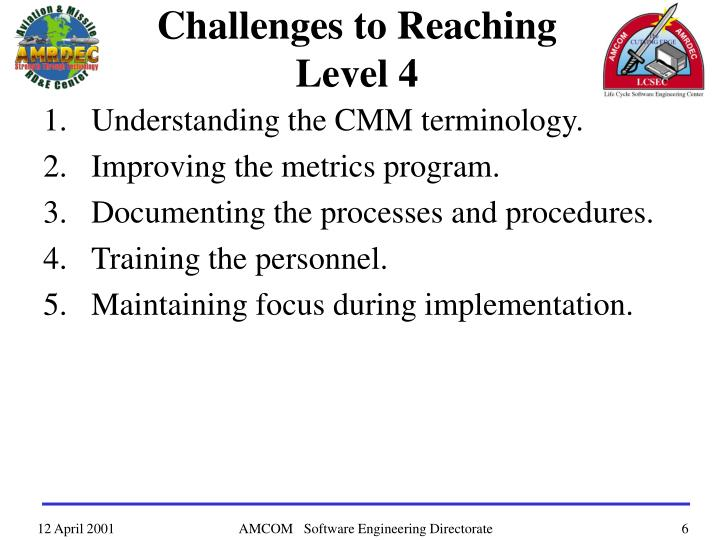 Challenges to Reaching
