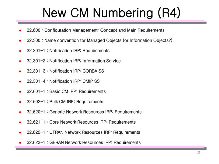 New CM Numbering (R4)