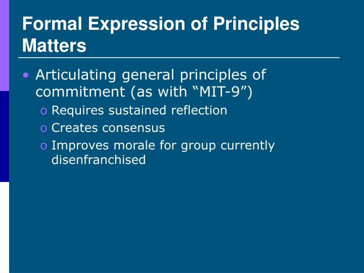 Formal Expression of Principles Matters