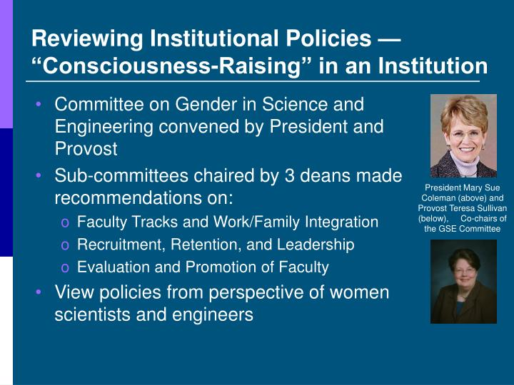 "Reviewing Institutional Policies — ""Consciousness-Raising"" in an Institution"