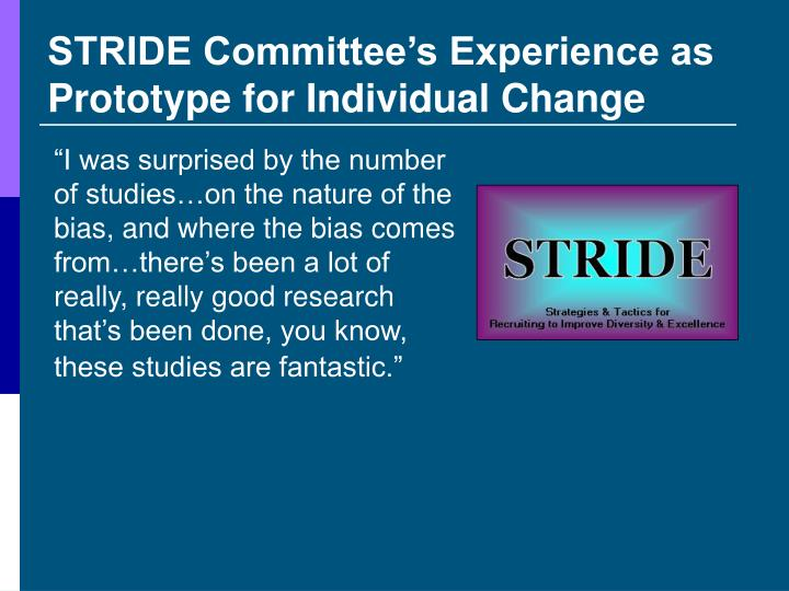 STRIDE Committee's Experience as Prototype for Individual Change