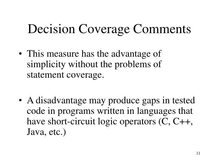 Decision Coverage Comments