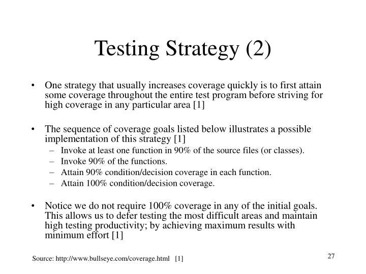 Testing Strategy (2)