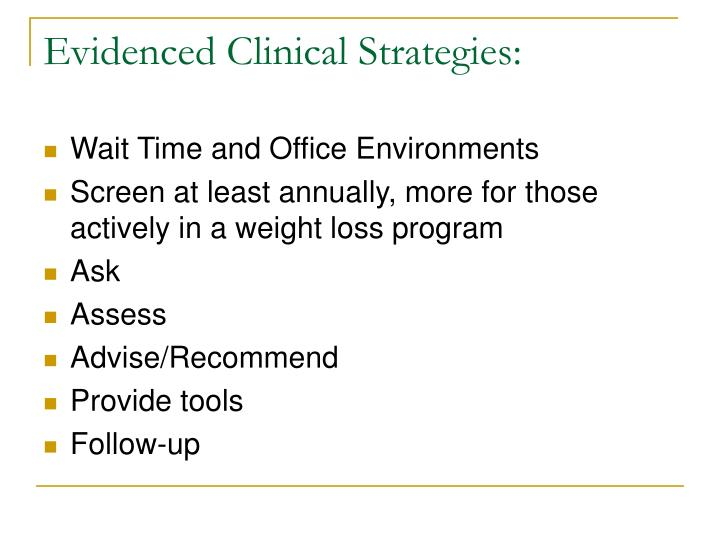 Evidenced Clinical Strategies: