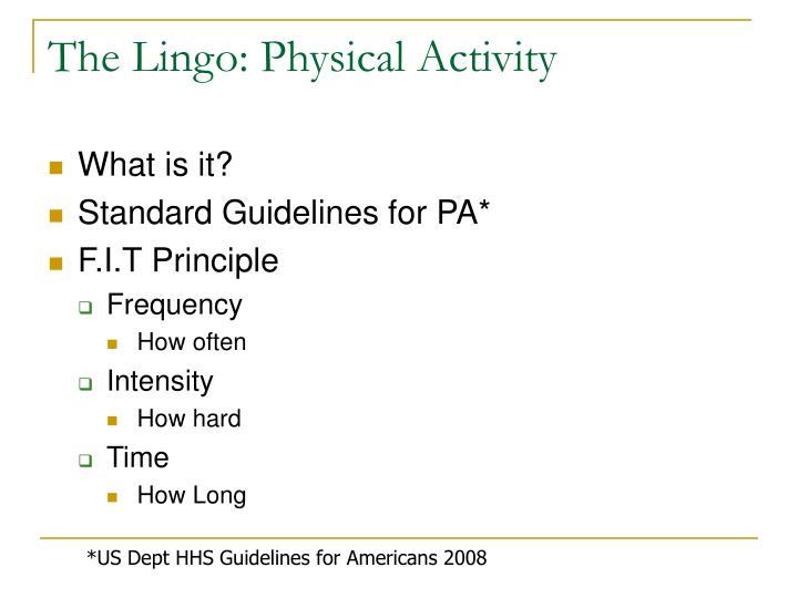 The Lingo: Physical Activity